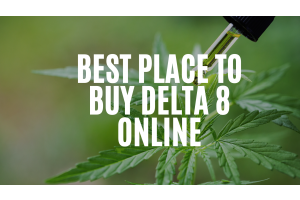 Best Place to Buy Delta 8 Online