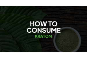 How to Consume Kratom