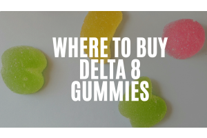 Where to Buy Delta 8 Gummies